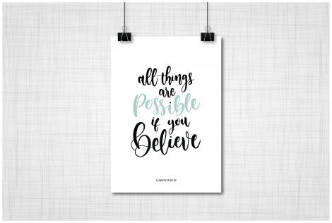 LAMINA-ALL-THINGS-ARE-POSSIBLE-IF-YOU-BELIEVE